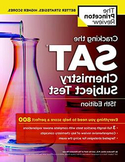 Cracking the SAT Chemistry Subject Test, 15th Edition