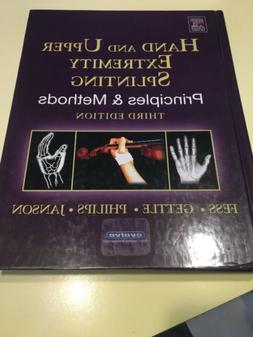 Hand and Upper Extremity Splinting: Principles and Methods,
