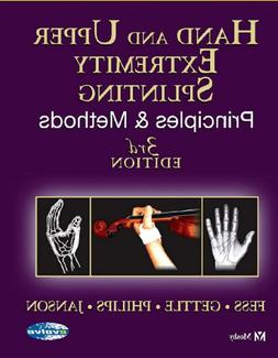 Hand and Upper Extremity Splinting: Principles and Methods