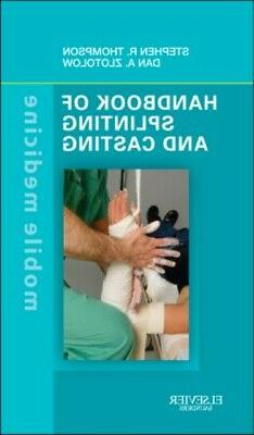 Handbook of Splinting and Casting: Mobile Medicine Series 1e